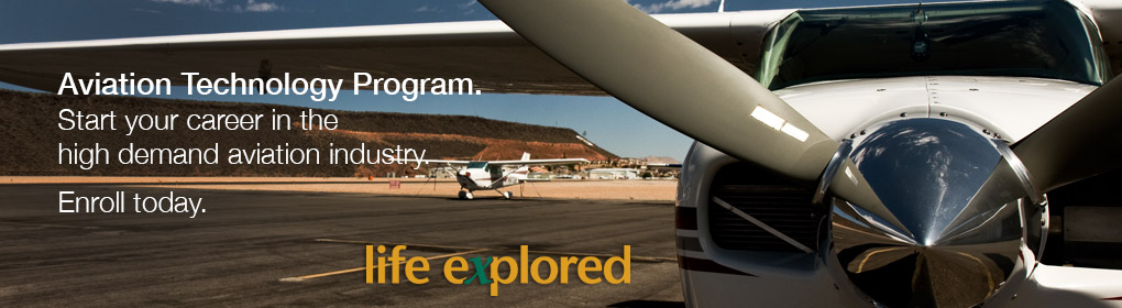 Aviation Technology - Enroll today. - Start your career in the high demand aviation industry.
