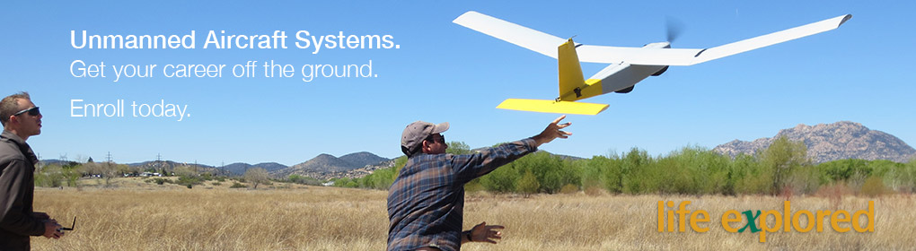 Unmanned Aircraft Systems - Get your career off the ground.