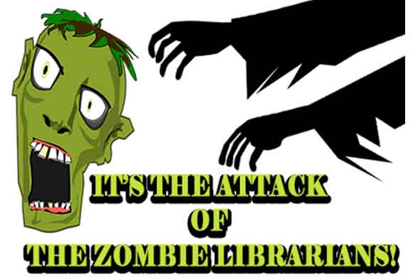 Attack of the Zombie Librarians